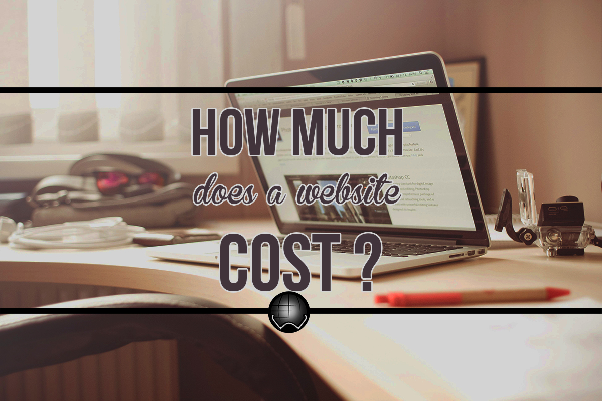 Just How Much Does A Website Cost